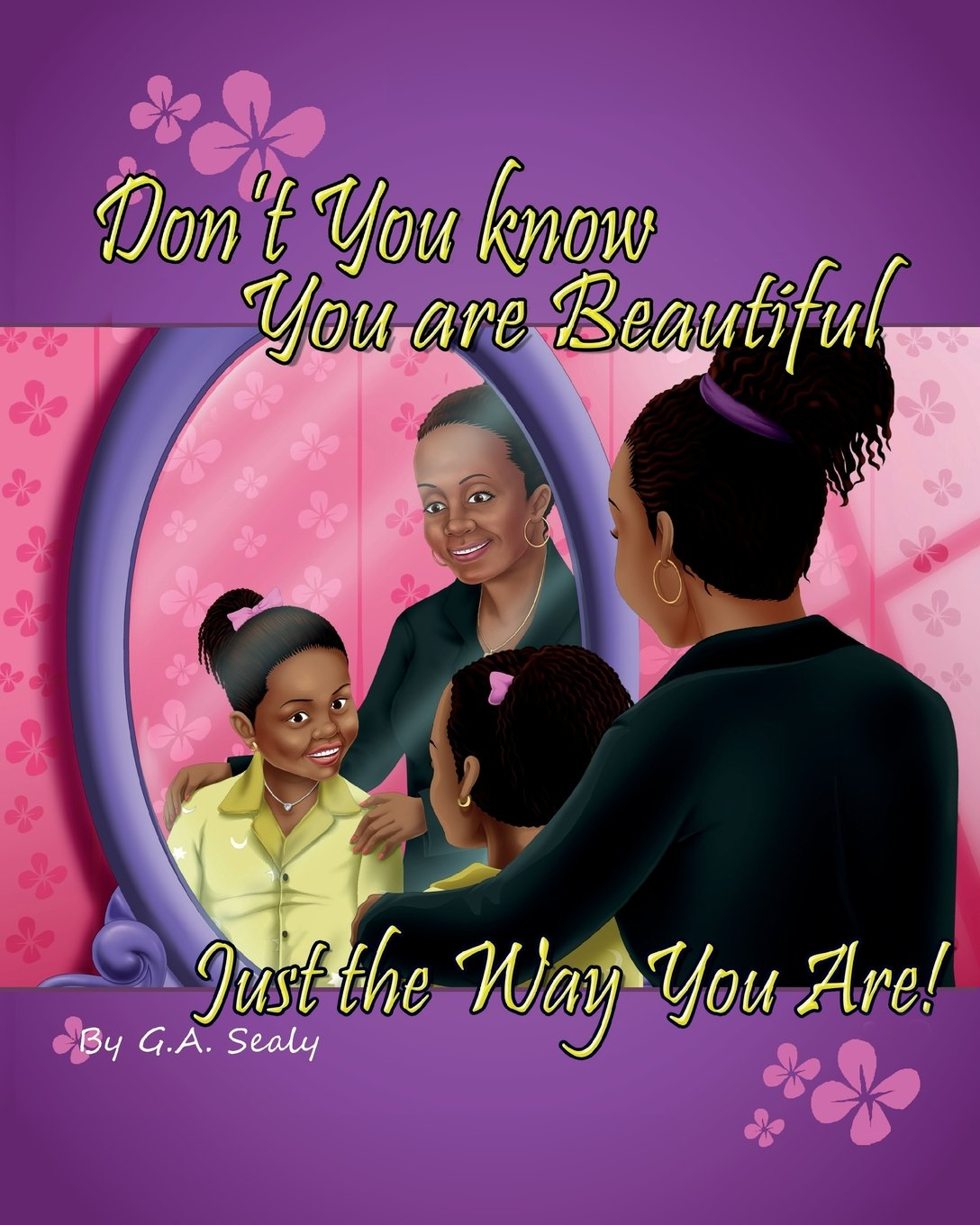 Don't You Know You are Beautiful Just the Way You Are!
