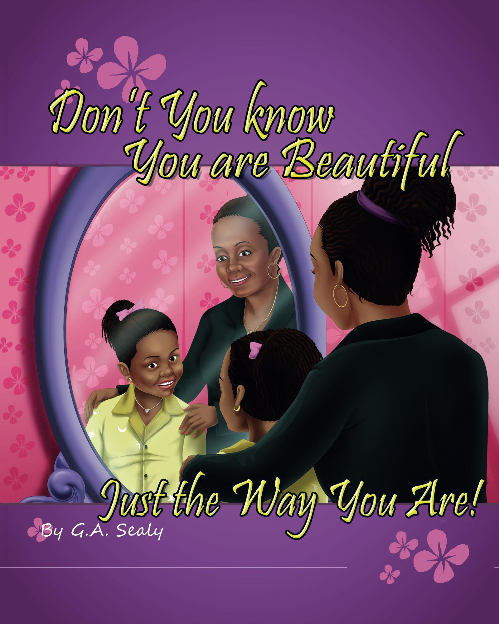 Don't You know You are Beautiful Just the Way You Are Cover Image